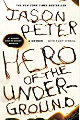 Hero of the Underground: A Memoir Kindle Edition