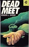 Dead Meet, Roger L. Simon, 0887390951