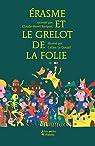 Erasme et le grelot de la Folie par Rocquet