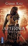 Aeternia, Tome 2 : L'envers du monde par Katz