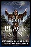 People of the Black Sun, W. Michael Gear and Kathleen O'Neal Gear, 0765326957