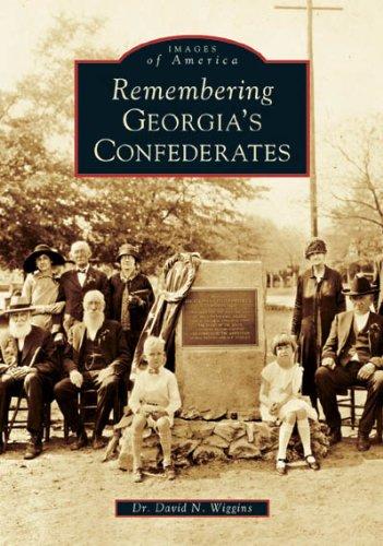 Remembering Georgia's Confederates (Images of America)