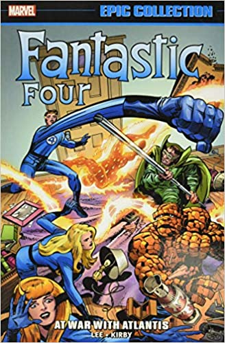 Fantastic Four Epic Collection: At War With Atlantis Marvel ...