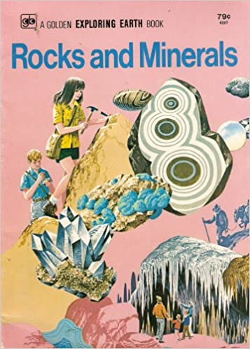 Book Rocks and Minerals (A Golden Exploring Earth Book)