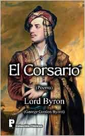 El Corsario: Amazon.es: Lord Byron: Libros