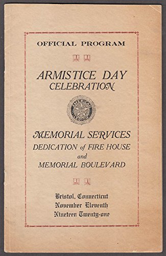 Bristol Memorial - Bristol CT Armistice Day Celebration Memorial Services Program 1921