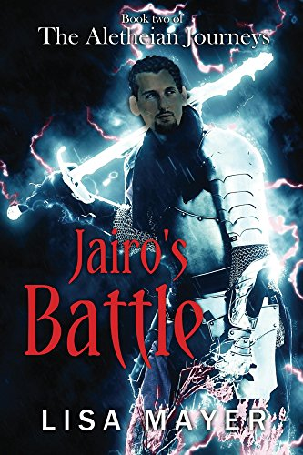The Aletheian Journeys: Jairo's Battle