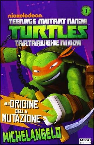 Michelangelo. Turtles Tartarughe Ninja: 9788845198588 ...