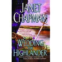 Wedding the Highlander (Pine Creek Highlanders Series Book 3)