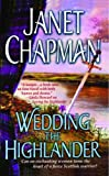 Wedding the Highlander by Janet Chapman front cover