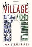 The Village, John Strausbaugh, 0062078194