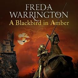 A Blackbird In Amber