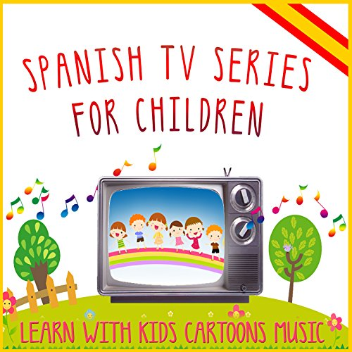Spanish Tv Series for Children.