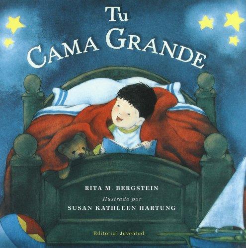 Tu cama grande/ Your own big bed (Spanish Edition)