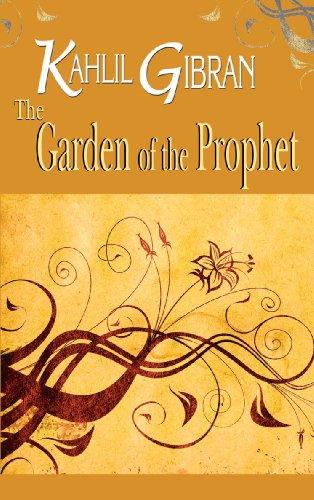 Download The Garden of the Prophet: Kahlil Gibran book pdf | audio