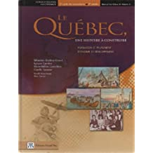Le Québec, une histoire à construire, volume 1