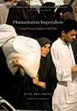 """Humanitarian Imperialism - Using Human Rights to Sell War"" av Jean Bricmont"