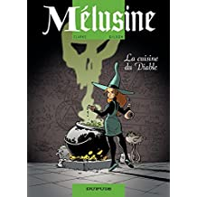Mélusine – tome 14 - La cuisine du diable