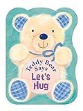 Teddy Bear Says Let's Hug, Suzy Senior, 0745964397