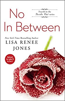 No In Between (Inside Out Series Book 4) by [Jones, Lisa Renee]