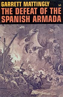 the spanish armada amazon co uk robert hutchinson  the defeat of the spanish armada