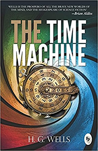The Time Machine: (ANNOTATED VERSION)