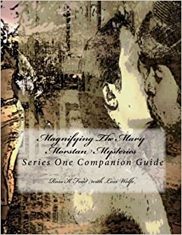 Eldred R Ryan - Magnifying The Mary Morstan Mysteries: Series One Companion Guide