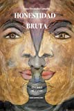 img - for Honestidad Bruta (Spanish Edition) book / textbook / text book