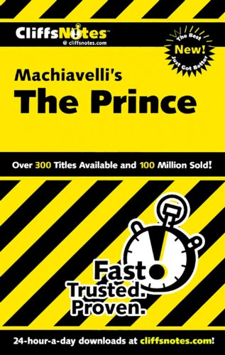 Machiavelli's The Prince (Cliffs Notes)