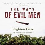 The Ways of Evil Men: Chief Inspector Mario Silva Series, Book 7 | Leighton Gage