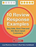10 Management Response Examples for Online Customer Reviews: Stay Safe, Save Time and Win Back Upset Customers