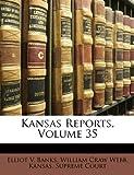 Kansas Reports, Elliot V. Banks, 1174012412