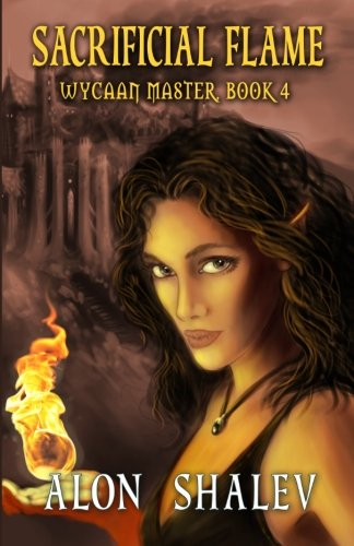 Download Sacrificial Flame: Wycaan Master Book 4 (Volume 4) PDF