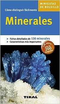 Book's Cover of Minerales (Miniguia De Bolsillo (Miniguias de bolsillo) (Español) Tapa blanda – 7 octubre 2011