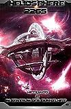 """Heliosphere 2265: """"Hetzjagd"""" & """"Im Zentrum der Dunkelheit"""""""