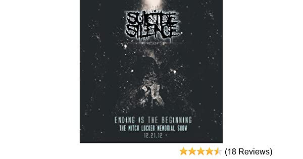 Ending is the Beginning -The Mitch Lucker Memorial Show