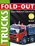 Fold-out Trucks, plus Giant Wallchart & 50 big stickers (Fold-out Poster Sticker Books)