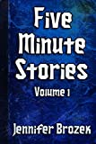 Five Minute Stories Volume 1