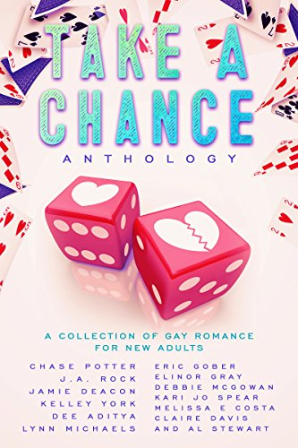 Take A Chance Anthology: A Collection of Gay Romance for New Adults