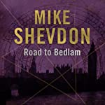 The Road to Bedlam: The Courts of the Feyre, Book 2 | Mike Shevdon
