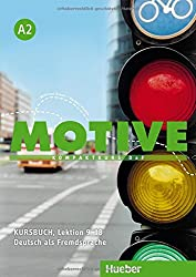Motive A2: Kompaktkurs DaF.Deutsch als Fremdsprache / Kursbuch, Lektion 9-18