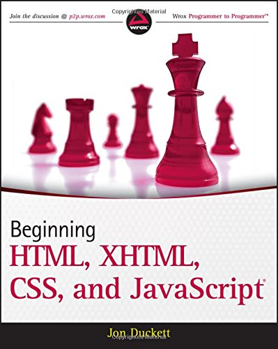 Beginning HTML, XHTML, CSS, and JavaScript by Wrox