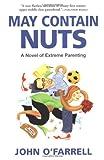 May Contain Nuts, John O'Farrell, 0802170153