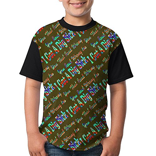 I Got A Dig Bick You That Read Wrong You That Read Wrong Colortone Youth 3D Print T Shirt Short-Sleeve T-Shirt