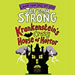 Krankenstein's Crazy House of Horror | Jeremy Strong