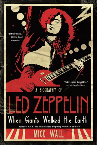 When Giants Walked the Earth: A Biography of Led Zeppelin [Mick Wall] (Tapa Blanda)