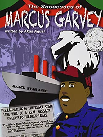The Successes of Marcus Garvey