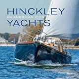 : Hinckley Yachts: An American Icon