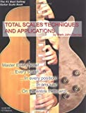 GUITAR Total Scales Techniques and Applications BOOK and CD, Mark John Sternal, 0976291703