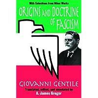 Origins and Doctrine of Fascism